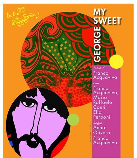 Sabato 29 debutterà a San Maurizio d'Opaglio lo spettacolo 'My sweet Gerorge'
