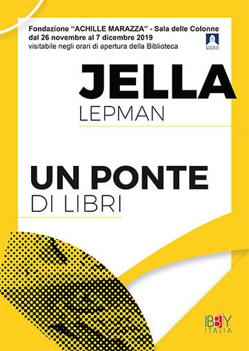 """Alla Sala delle Colonne dal 26 novembre al 7 dicembre """"Jella Lepman - un ponte di libri"""""""