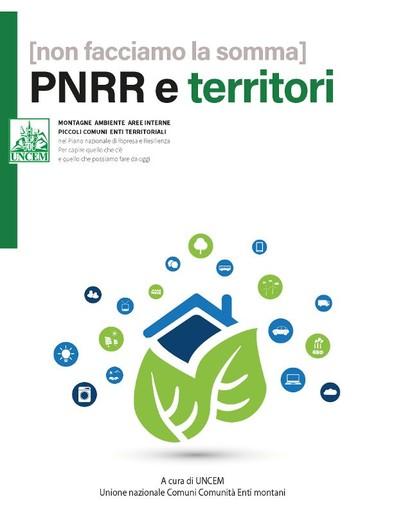 Un dossier per guidare Comuni ed enti montani nelle missione e nelle componenti del PNRR