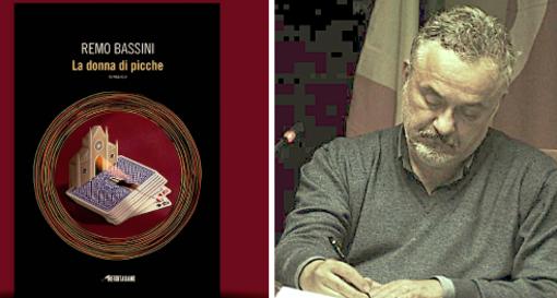 """In libreria """"La donna di picche"""" di Remo Bassini"""